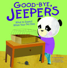 Good-bye, Jeepers: What to Expect When Your Pet Dies (Life's Challenges):  Loewen, Nancy, Lyles, Christopher Michael: 9781404866805: Amazon.com: Books