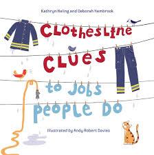 Clothesline Clues to Jobs People Do: Heling, Kathryn, Hembrook, Deborah,  Davies, Andy Robert: 9781580892520: Amazon.com: Books