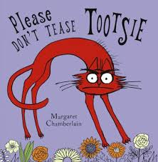 Please Don't Tease Tootsie book by Margaret Chamberlain