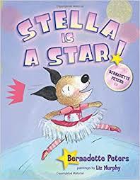 Amazon.com: Stella is a Star: With CD (9781609050085): Peters, Bernadette,  Murphy, Liz: Books