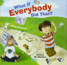 What If Everybody Did That?: Javernick, Ellen: 9780761456865: Amazon.com:  Books